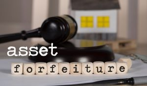 Asset Forfeiture: What is it, when is it used, and is it fair?